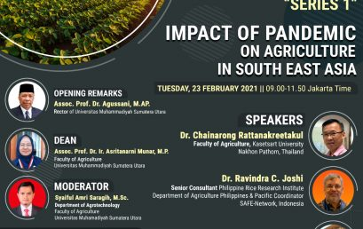 """INTERNATIONAL WEBINAR """"SERIES 1"""" IMPACT OF PANDEMIC ON AGRICULUTURE IN SOUTH EAST ASIA"""